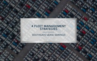 4 Fleet Management Solutions | Southgate Lease Services