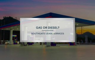 Gas or Diesel | Southgate Lease Services